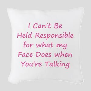 Not Responsible Woven Throw Pillow