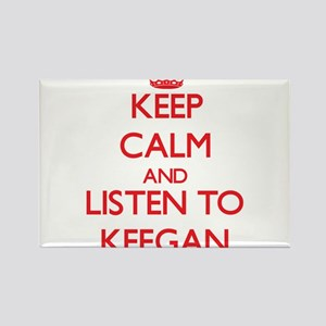 Keep Calm and Listen to Keegan Magnets
