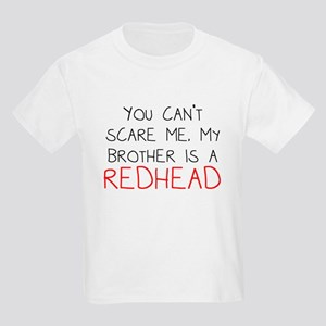 My Brother Is A Redhead T-Shirt