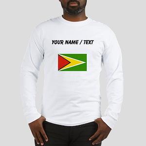 Custom Guyana Flag Long Sleeve T-Shirt