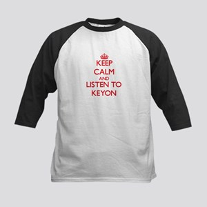 Keep Calm and Listen to Keyon Baseball Jersey