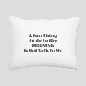 Morning Don't Talk Rectangular Canvas Pillow
