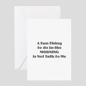 Morning Don't Talk Greeting Cards