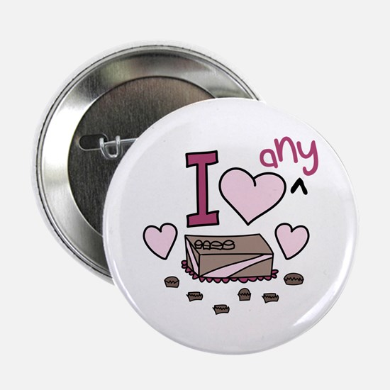 """I Love Any Chocolate 2.25"""" Button"""