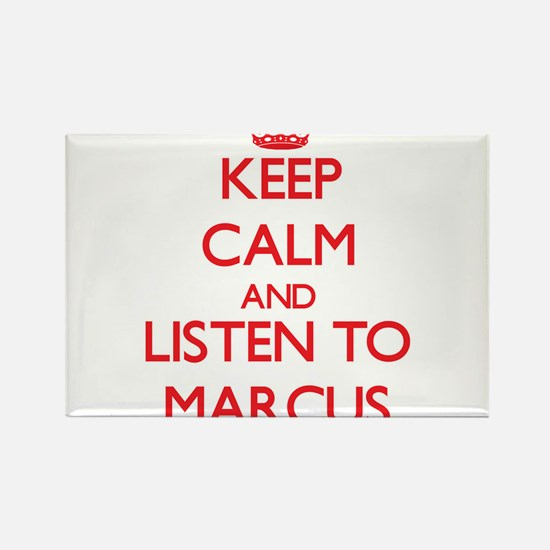Keep Calm and Listen to Marcus Magnets