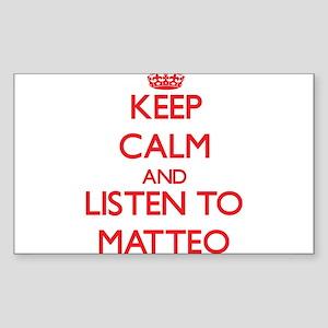 Keep Calm and Listen to Matteo Sticker