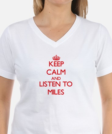 Keep Calm and Listen to Miles T-Shirt