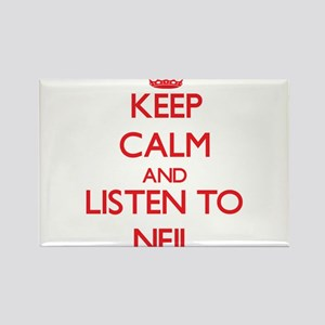 Keep Calm and Listen to Neil Magnets