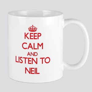 Keep Calm and Listen to Neil Mugs