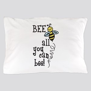 BEE all you can bee! Pillow Case