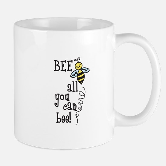 BEE all you can bee! Mugs