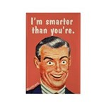 I'm Smarter Than You're. Magnets