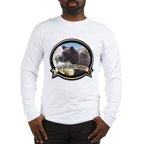 Can you skin Griz bear hunter Long Sleeve T-Shirt