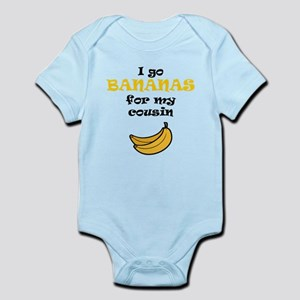 I Go Bananas For My Cousin Body Suit