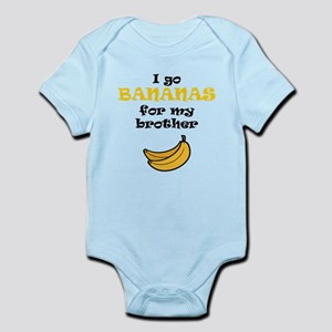 I Go Bananas For My Brother Body Suit