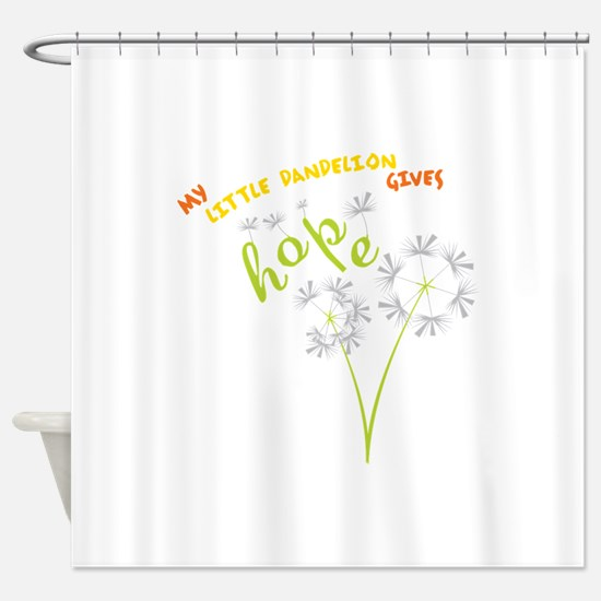 MY LITTLE DANDELION GIVES Hope Shower Curtain