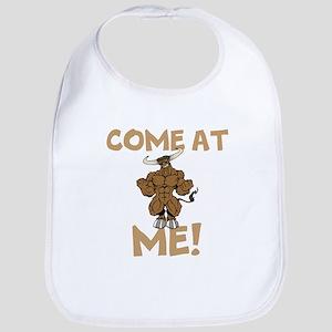 Come At Me! bull Bib