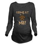 Come At Me! bull Long Sleeve Maternity T-Shirt