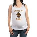Come At Me! bull Maternity Tank Top