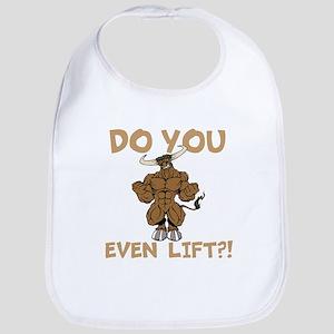 Do You Even Lift? Bull Bib
