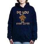 Do You Even Lift? Bull Women's Hooded Sweatshirt