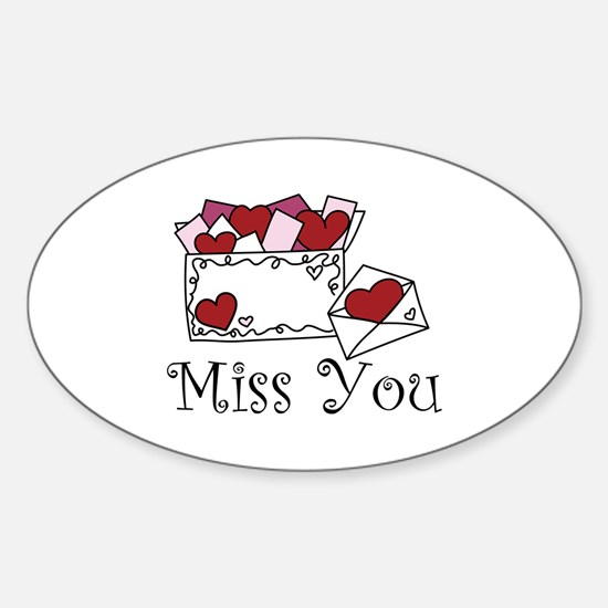 Miss You Decal