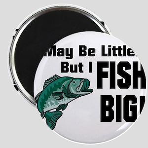 I Fish Big! Magnet