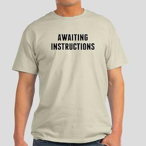 Awaiting Instruction Light T-Shirt