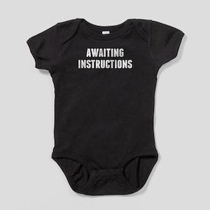 Awaiting Instruction Baby Bodysuit