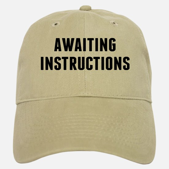 Awaiting Instruction Baseball Baseball Cap