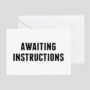 Awaiting Instruction Greeting Card