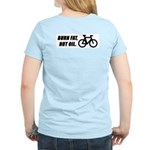 Burn fat not oil, on the back Women's Pink T-Shirt