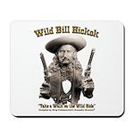 Wild Bill Hickok 01 Mousepad
