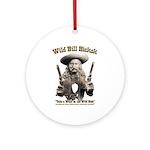 Wild Bill Hickok 01 Ornament (Round)
