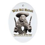 Wild Bill Hickok 01 Oval Ornament