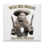 Wild Bill Hickok 01 Tile Coaster