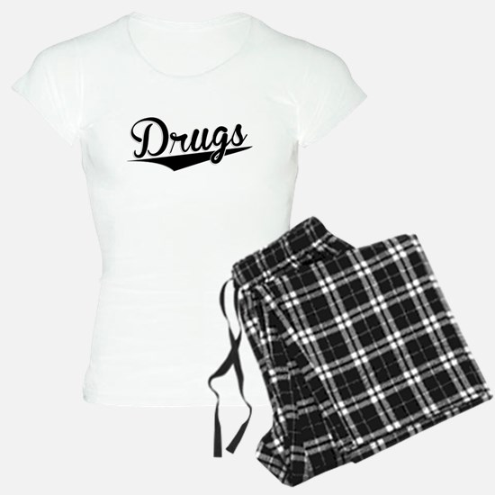 Drugs, Retro, Pajamas