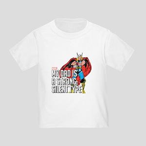 Thor:Strong, Silent Type Toddler T-Shirt