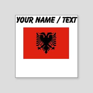 Custom Albania Flag Sticker