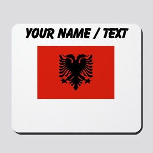 Custom Albania Flag Mousepad