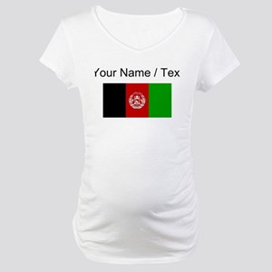 Custom Afghanistan Flag Maternity T-Shirt