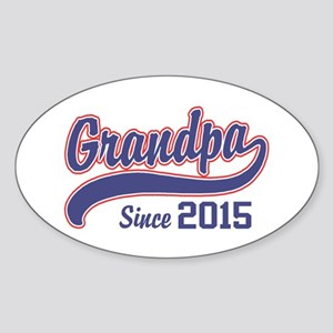 Grandpa Since 2015 Sticker (Oval)