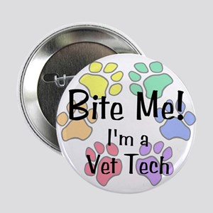 Bite Me I'm A Vet Tech Pawprints Button