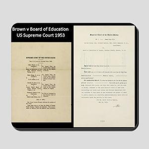 Brown V Board Ed Supreme Court 1953 Mousepad