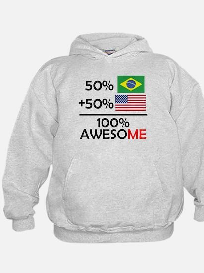 Half Brazilian Half American Hoodie