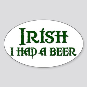 Irish I had a beer Sticker