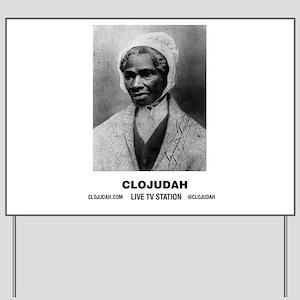 CLOJudah Sojourner Truth B/W Yard Sign