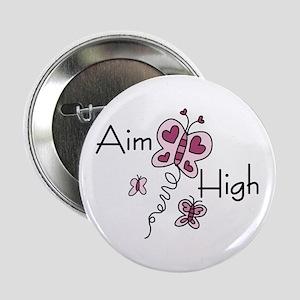 """Aim High 2.25"""" Button"""