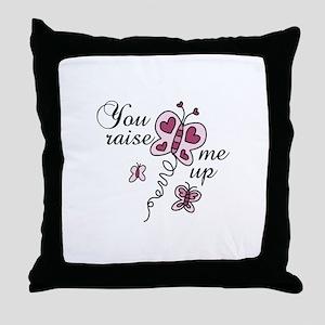 You Raise Me Up Throw Pillow