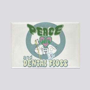 Peace Love and Dental Floss Rectangle Magnet